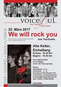 'We will rock you' - Kelterkonzert mit Voiceful the choir am 25.03.2017 in Obersulm-Eichelberg