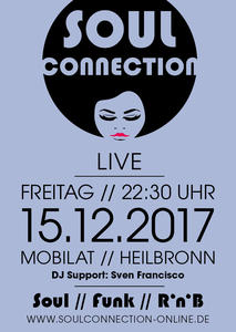 SOUL CONNECTION @ MOBILAT CLUB // Heilbronn // Dj Support: Sven Francisco